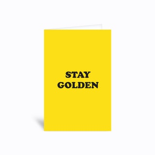 Stay Golden Greetings Card