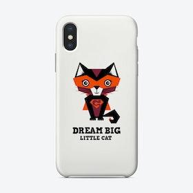 Dream Big Cat Phone Case