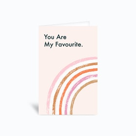 You Are My Favourite Greetings Card