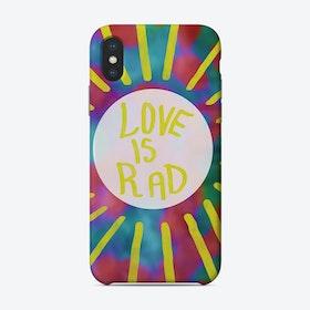 Love Is Rad Phone Case