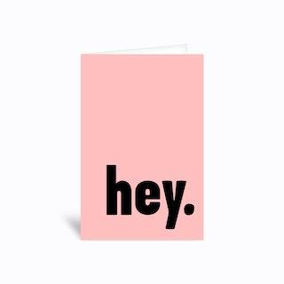 Hey Greetings Card