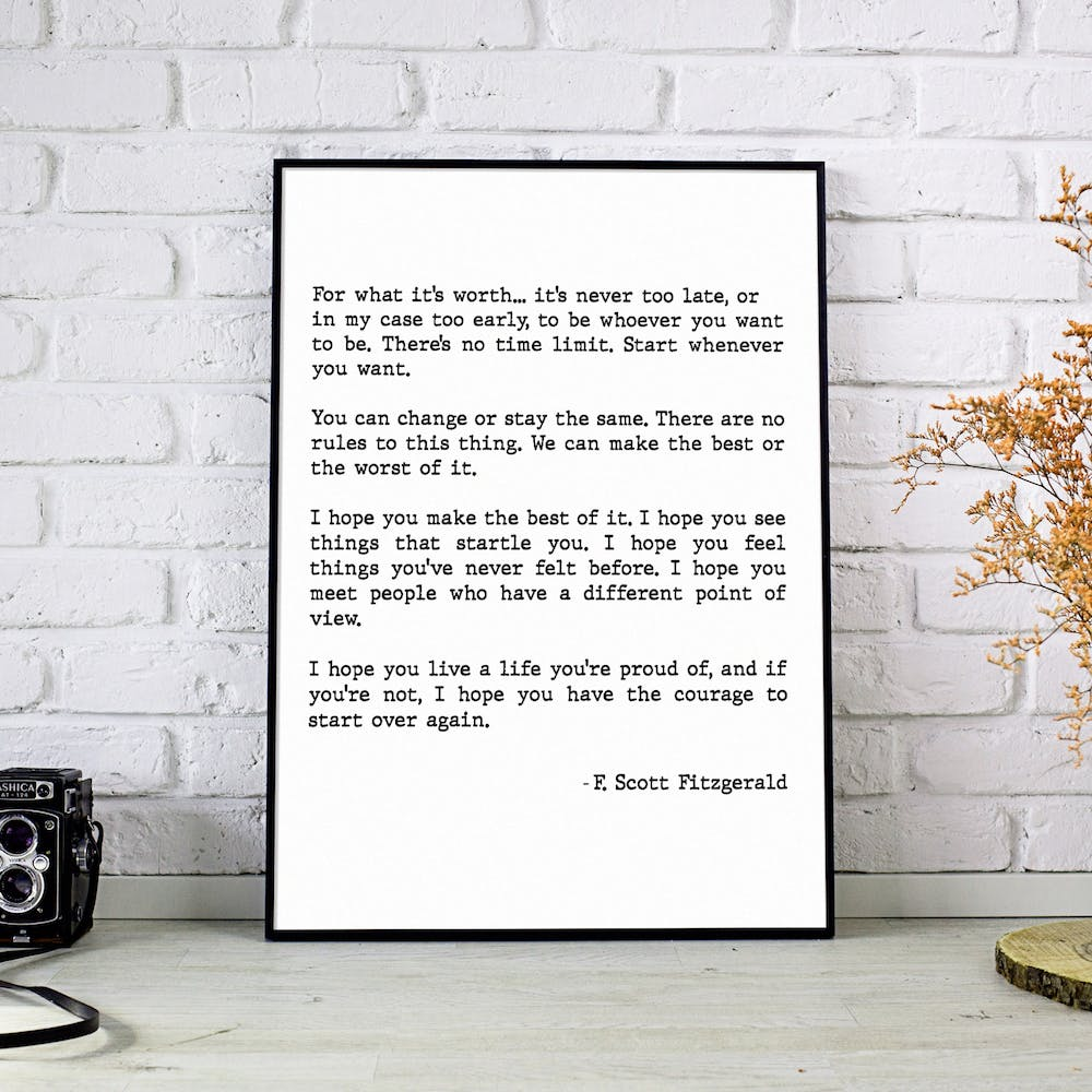 For What Its Worth Scott Fitzgerald Quote Art Print