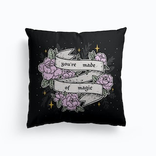 Youre Made Of Magic Canvas Cushion