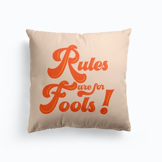 Rules Are For Fools! Typography Cushion