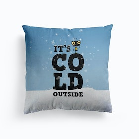 Its Cold Outside Cushion