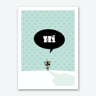 Hi Roboter Art Print