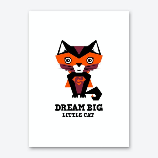 Dream Big Cat I Art Print