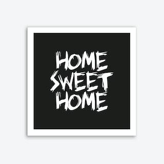 Home Sweet Home Square (Black) Art Print