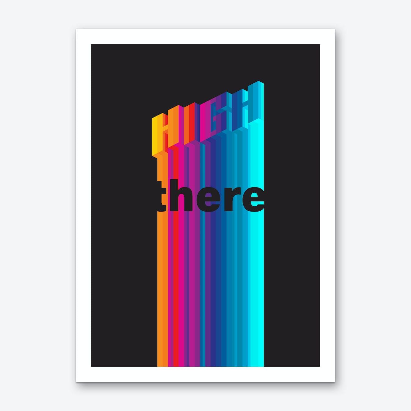 High There Art Print