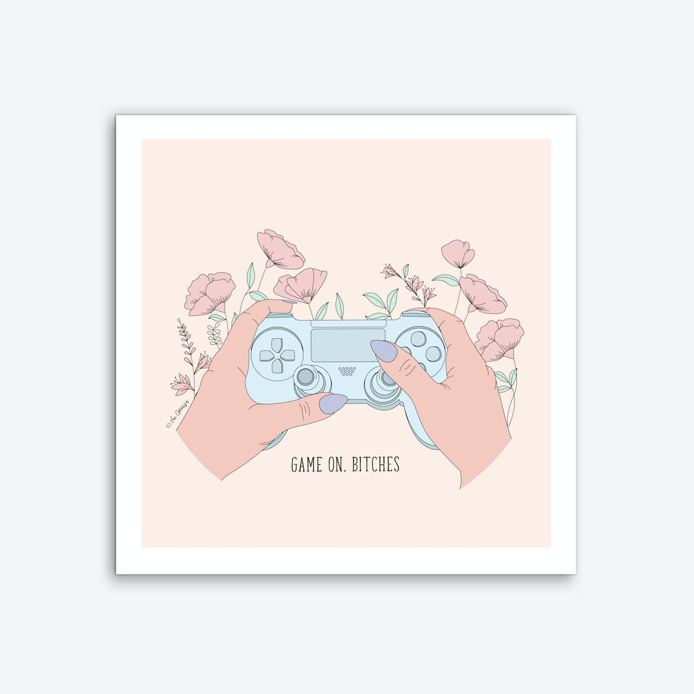 Game On Bitches Art Print
