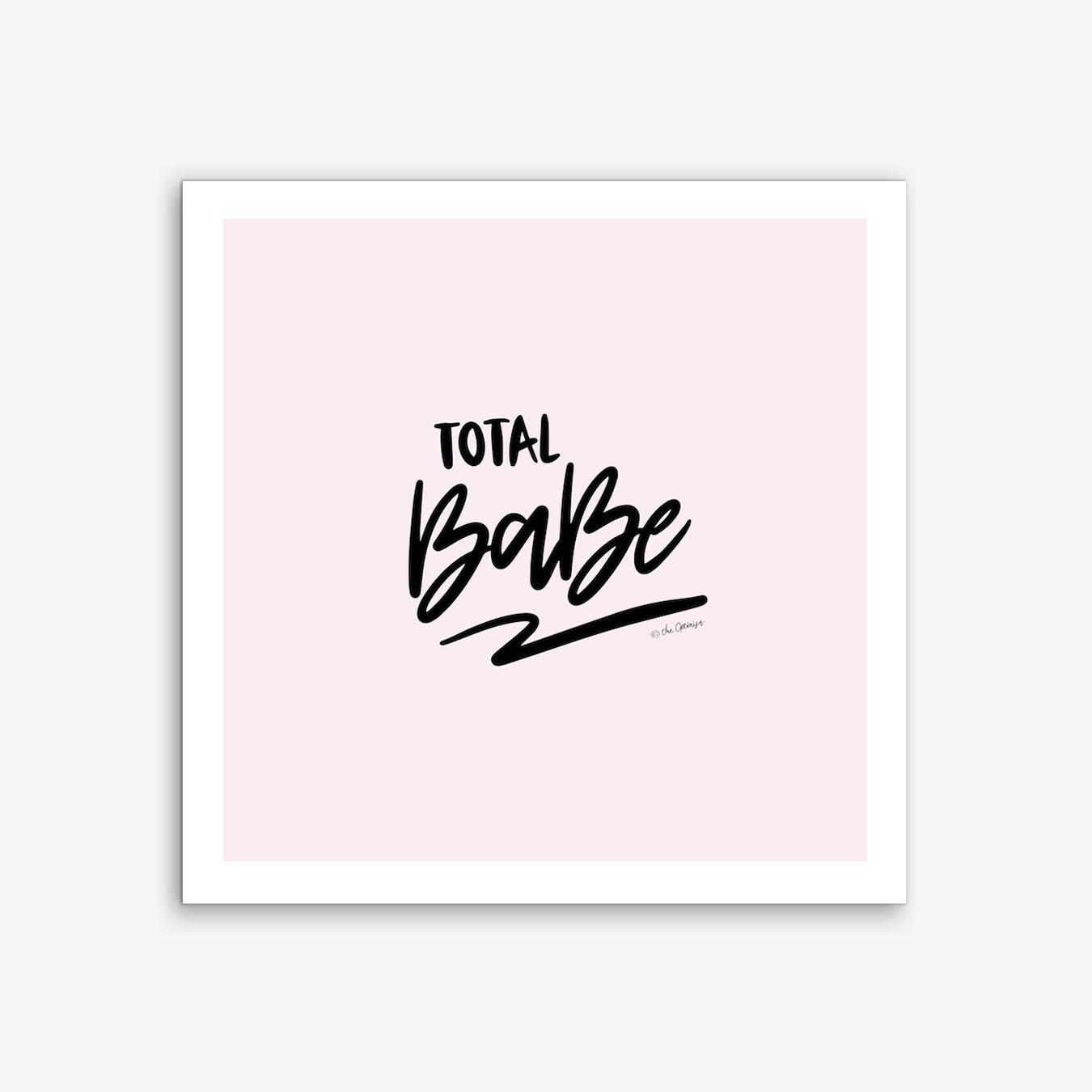 Total Babe Art Print