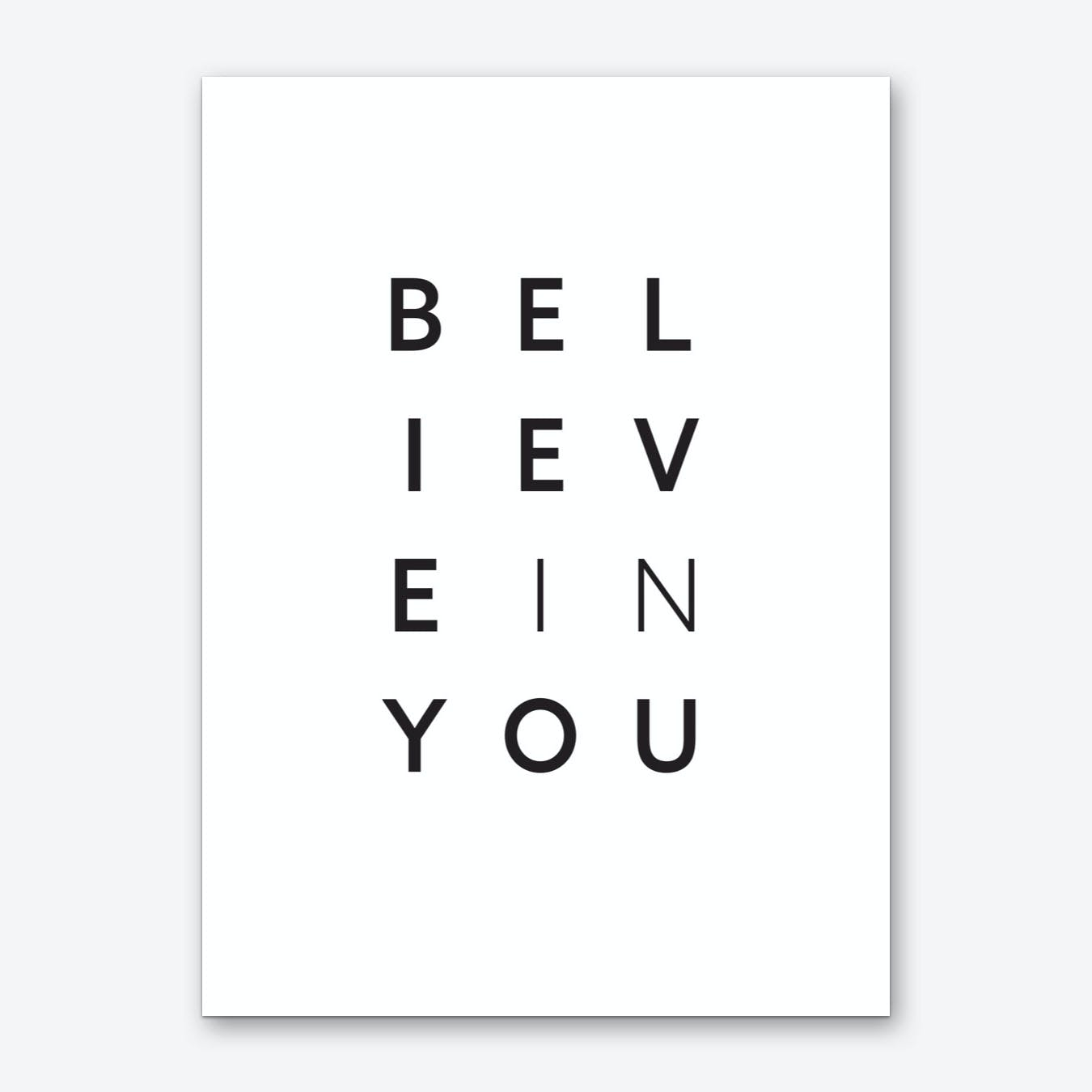 Believe in You Art Print
