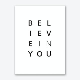 Believe in You Art Print
