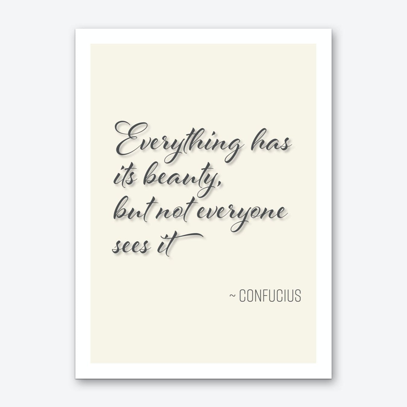 Confuscius Quote on Beauty Art Print