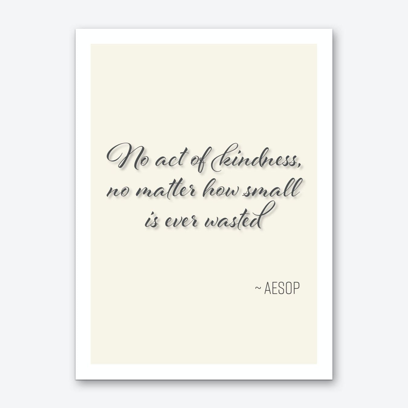 Aesop Quote on Kindness Art Print