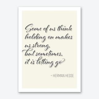 Herman Hesse quote on letting go Art Print