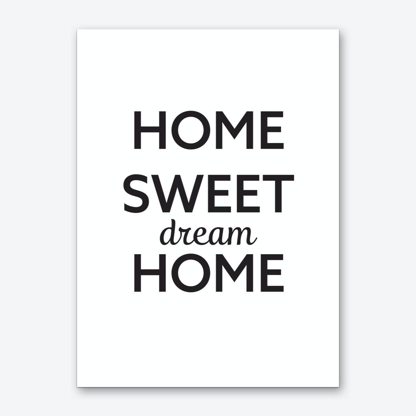 Home Sweet Dream Home Art Print