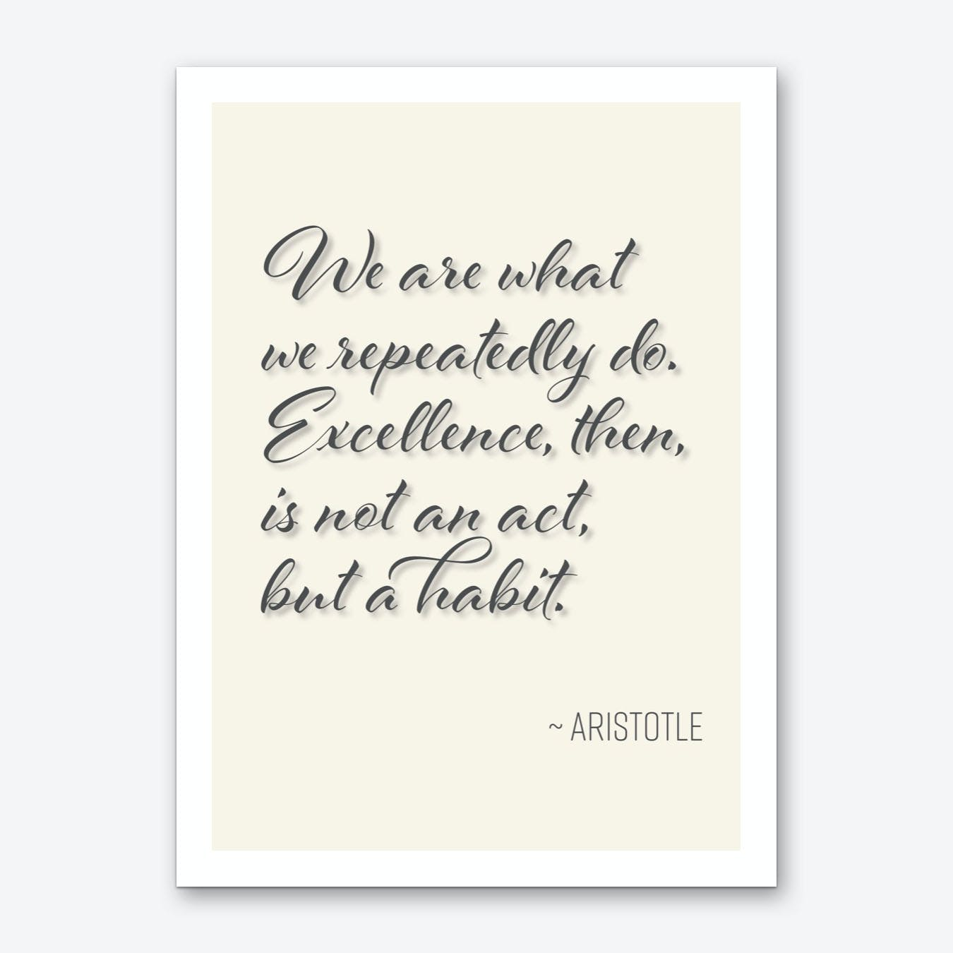 Aristotle Quote on Excellance Art Print