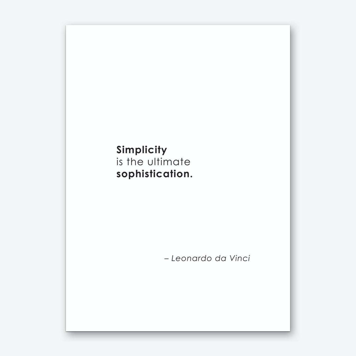 Simplicity is Sophisticated Art Print