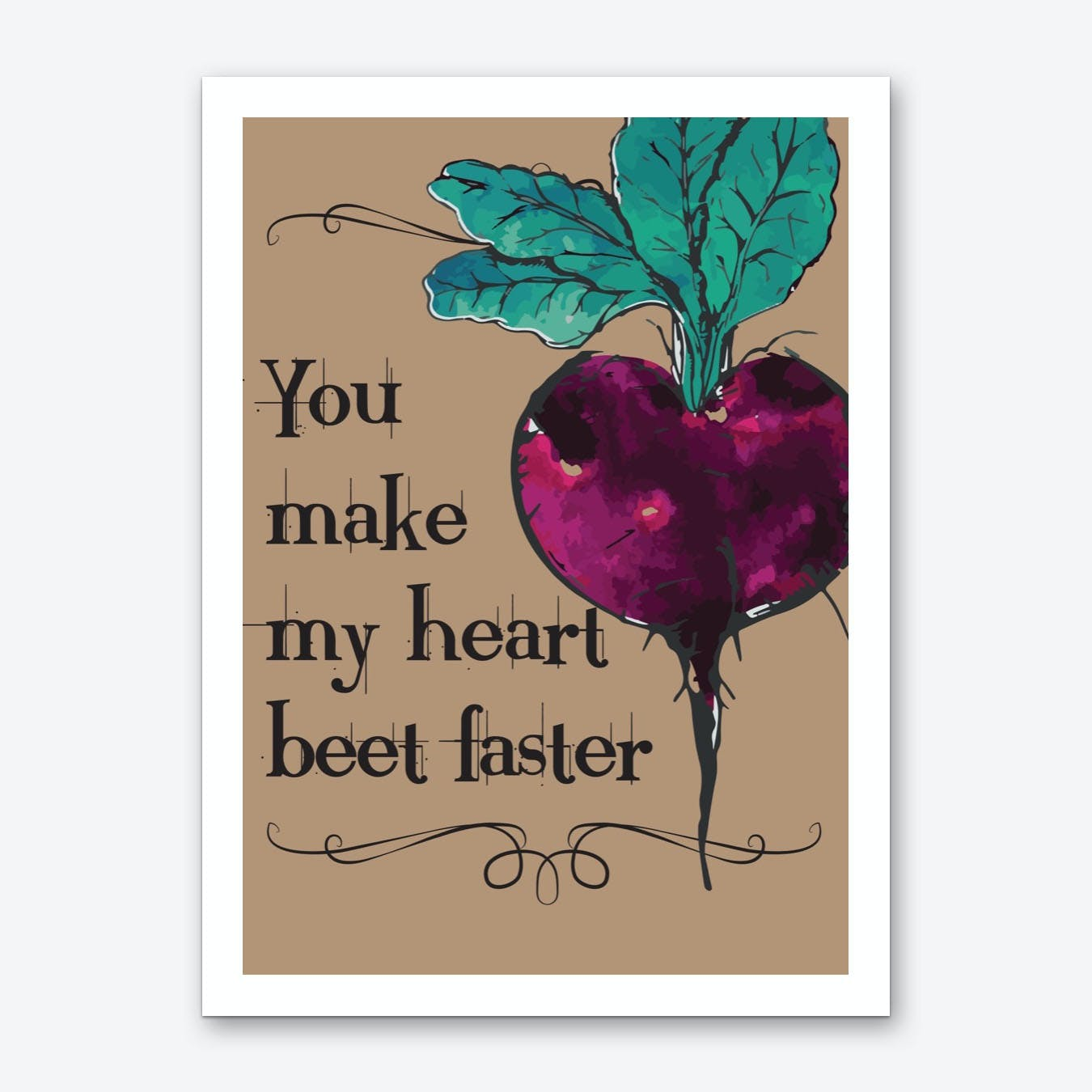 You Make My Heart Beat Faster Art Print