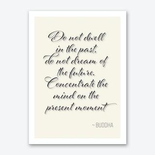 Buddha Quote On Mindfulness Art Print