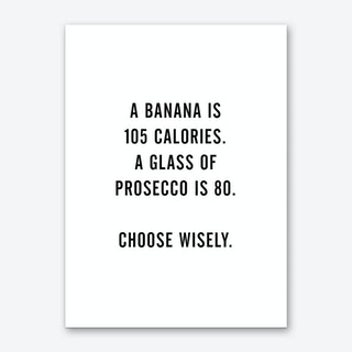 A Banana Prosecco Art Print