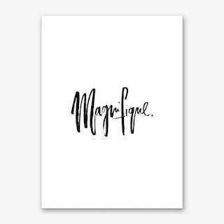 Magnifique Art Print