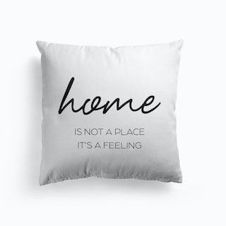 Home Is A Feeling Cushion