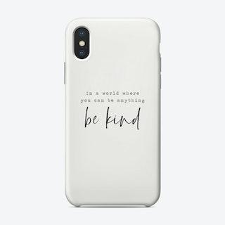 Bekind2 Phone Case