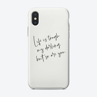 Lifeistough Phone Case