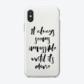 Impossible Phone Case