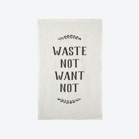 Waste Not/Want Not Tea Towel