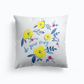 Do Your Thing Painted Flowers Cushion