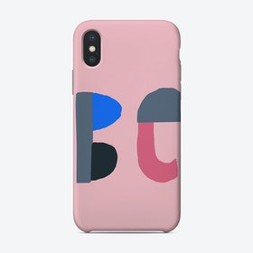 Be Phone Case