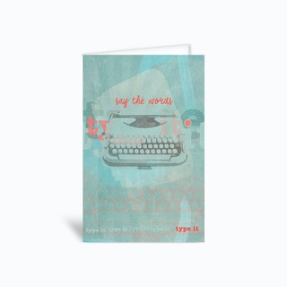 Say The Words Greetings Card