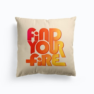 Find Your Fire Cushion