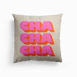 Cha Cha Cha Cushion