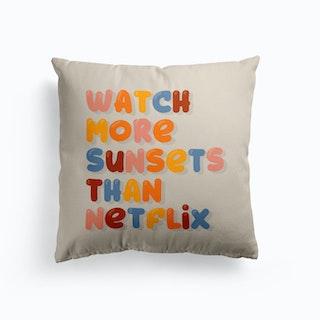 Watch More Sunsets Than Netflix Cushion