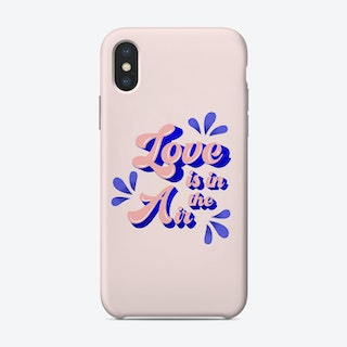 Love Is In The Air Phone Case