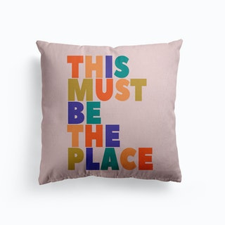 This Must Be The Place Canvas Cushion