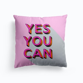 Yes You Can Cushion