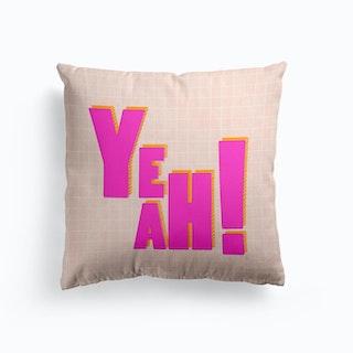 Yeah Cushion