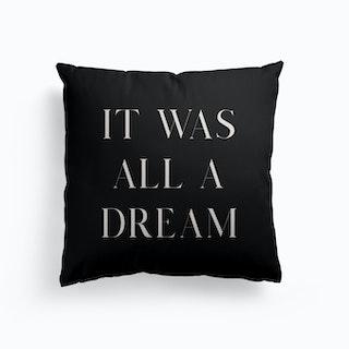 It Was All A Dream Canvas Cushion