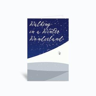 Walking In A Winter Wonderland Greetings Card