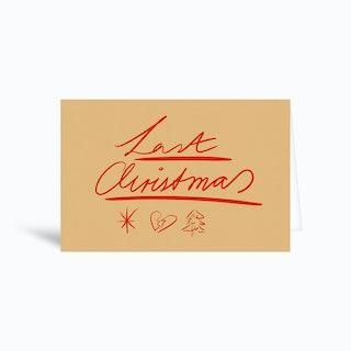 Last Christmas Greetings Card