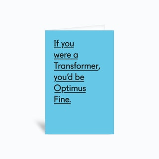 Optimus Fine Greetings Card