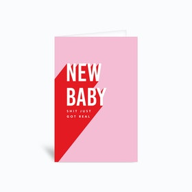 New Baby Shit Just Got Real Greetings Card