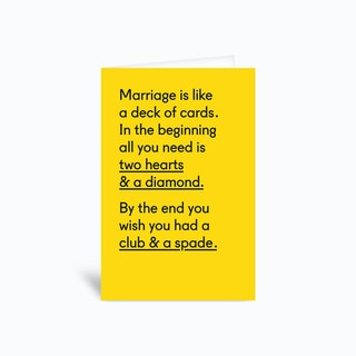 Marriage Is Like A Deck Of Cards Greetings Card
