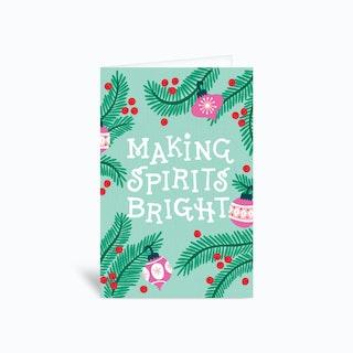 Making Spirits Bright Greetings Card