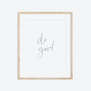 Do Good ArtPrint